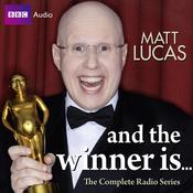 Matt Lucas: And the Winner Is... (Unabridged) audiobook download