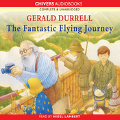 The Fantastic Flying Journey (Unabridged) audiobook download