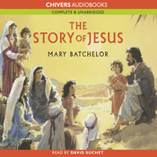 The Story of Jesus (Unabridged) audiobook download