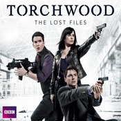 Torchwood: The Lost Files, Complete Series audiobook download