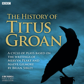 The History of Titus Groan audiobook download