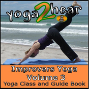 Improvers Yoga, Volume 3: Yoga Class and Guide Book (Unabridged) audiobook download