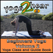 Beginners Yoga, Volume 2: Yoga Class and Guide Book (Unabridged) audiobook download