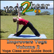 Improvers Yoga, Volume 2: Yoga Class and Guide Book (Unabridged) audiobook download
