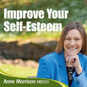 Improve Your Self Esteem: Learn to Relax and Feel Better About Yourself audiobook download