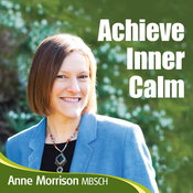 Achieve Inner Calm: Learn to Relax and Let Go of Your Worries and Concerns audiobook download