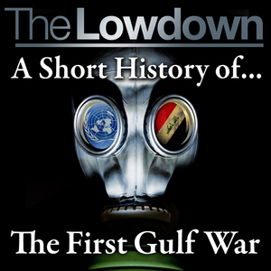 The-lowdown-a-short-history-of-the-first-gulf-war-unabridged-audiobook