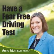 Have a Fear-Free Driving Test: Feel Calmer and More Focused for Your Driving Test audiobook download