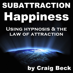 Subattraction-happiness-using-hypnosis-the-law-of-attraction-audiobook
