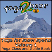 Yoga for Snow Sports, Vol.1: Yoga Class and Guide Book (Unabridged) audiobook download