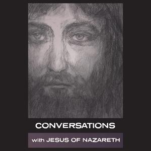 Conversations-with-jesus-of-nazareth-unabridged-audiobook