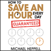 How to Save an Hour Every Day (Unabridged) audiobook download