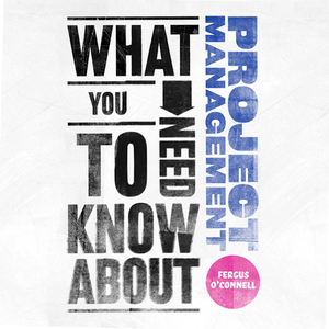What-you-need-to-know-about-project-management-unabridged-audiobook