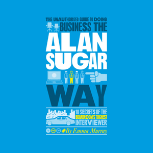 The-unauthorized-guide-to-doing-business-the-alan-sugar-way-unabridged-audiobook