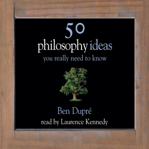 50-philosophy-ideas-you-really-need-to-know-audiobook