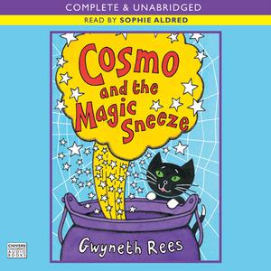Cosmo-and-the-magic-sneeze-unabridged-audiobook