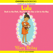 Lulu: Duck in the Park, Dog from the Sea & Cat in the Bag (Unabridged) audiobook download