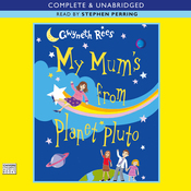 My Mum's from Planet Pluto (Unabridged) audiobook download