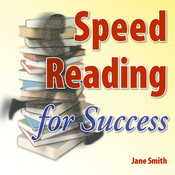 Speed Reading for Success: How to find, absorb and retain the information you need for success (Unabridged) audiobook download