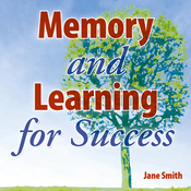 Memory and Learning for Success: How to learn and recall the information you need for success audiobook download