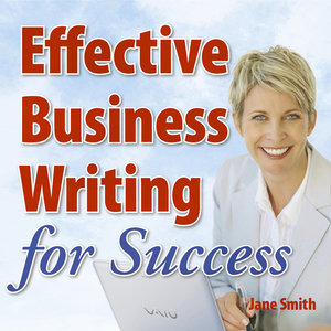 Effective-business-writing-for-success-how-to-convey-written-messages-clearly-and-make-a-positive-impact-on-your-readers-audiobook