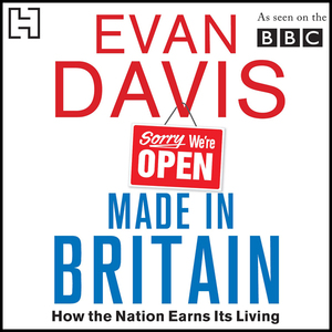 Made-in-britain-how-the-nation-earns-its-living-unabridged-audiobook