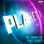 Planet B: The Complete Series 1 (BBC Radio 4 Extra) audiobook download