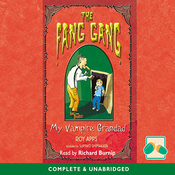 The Fang Gang: My Vampire Grandad (Unabridged) audiobook download