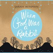 When God Was a Rabbit (Unabridged) audiobook download