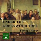 Under the Greenwood Tree (Unabridged) audiobook download