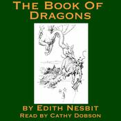 The Book of Dragons (Unabridged) audiobook download