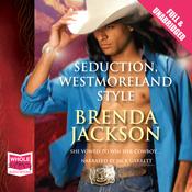 Seduction Westmoreland Style (Unabridged) audiobook download