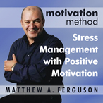 Motivation-method-stress-management-with-positive-motivation-unabridged-audiobook