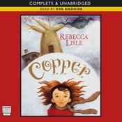 Copper (Unabridged) audiobook download