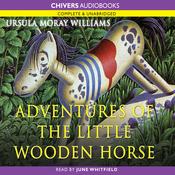 The Adventures of the Little Wooden Horse (Unabridged) audiobook download
