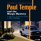 Paul Temple and the Margo Mystery (Unabridged) audiobook download