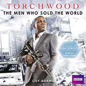 Torchwood: The Men Who Sold the World (Unabridged) audiobook download