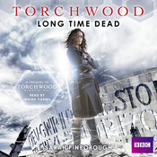 Torchwood: Long Time Dead (Unabridged) audiobook download