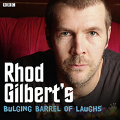 Rhod Gilbert's Bulging Barrel of Laughs: Complete Series 1 audiobook download