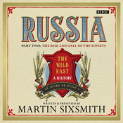 Russia: Part Two: The Rise and Fall of the Soviets (Unabridged) audiobook download