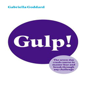 Gulp!: The 7 Day Crash Course to Master Fear and Break Through Any Challenge (Unabridged) audiobook download