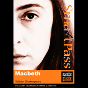 SmartPass Audio Education Study Guide to Macbeth (Unabridged, Dramatised) audiobook download