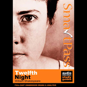 SmartPass Audio Education Study Guide to Twelfth Night (Unabridged, Dramatised) audiobook download