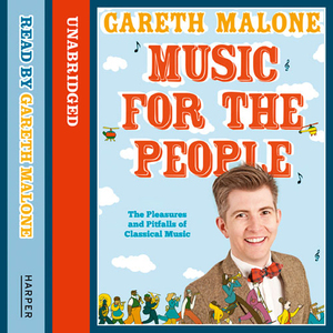 Music-for-the-people-the-pleasures-and-pitfalls-of-classical-music-unabridged-audiobook
