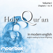 The Holy Qur'an: A Modern English Reading, Volume I: Chapters 1-8 (Unabridged) audiobook download