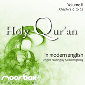 The Holy Qur'an: A Modern English Reading, Volume II: Chapters 9-24 (Unabridged) audiobook download
