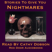 Stories to Give You Nightmares: Tales of Terror (Unabridged) audiobook download