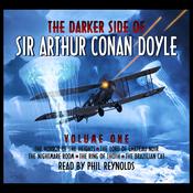 The Darker Side Of Sir Arthur Conan Doyle - Volume 1 (Unabridged) audiobook download