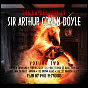 The Darker Side of Sir Arthur Conan Doyle, Volume 2 (Unabridged) audiobook download