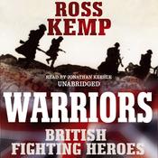 Warriors: British Fighting Heroes (Unabridged) audiobook download
